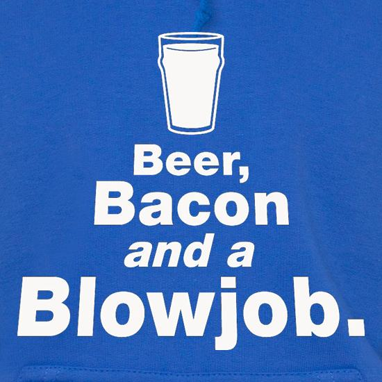 Beer Bacon And A Blowjob t shirt