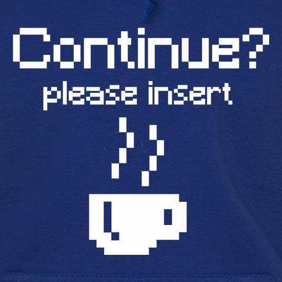 Continue? Please Insert Coffee t shirt