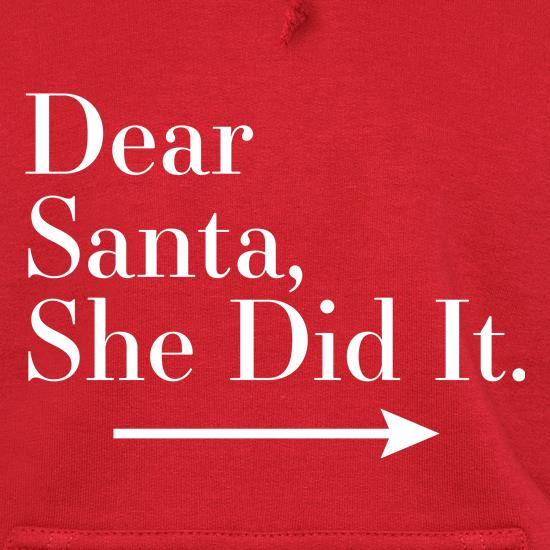 Dear Santa, She Did It (Right Arrow) t shirt