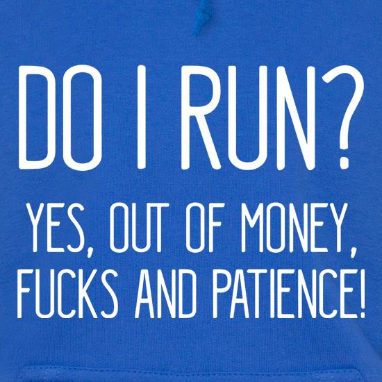 Do I Run? t shirt
