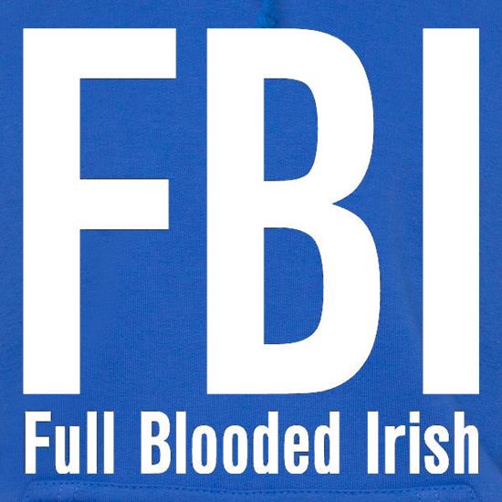 FBI Full Blooded Irish t shirt