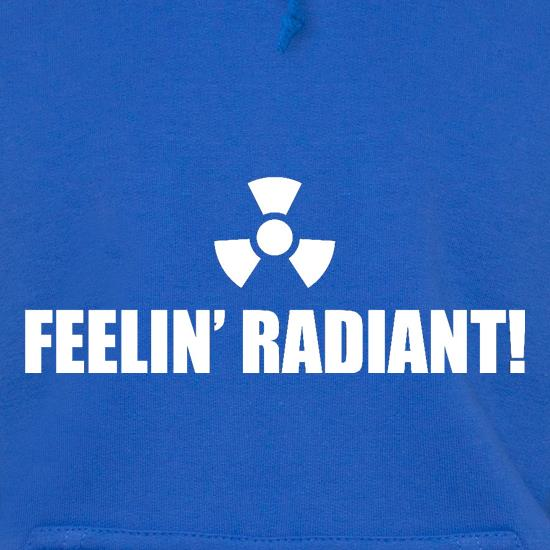 Feelin' Radiant t shirt