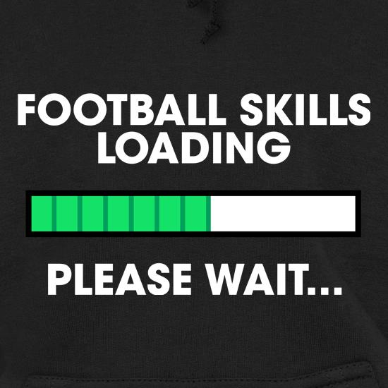 Football Skills Loading... t shirt