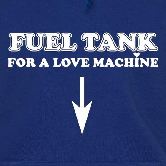 Fuel Tank For A Love Machine t shirt