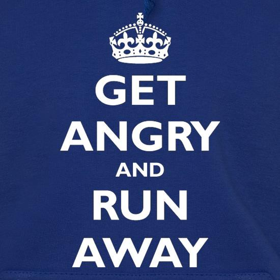 Get Angry And Run Away t shirt
