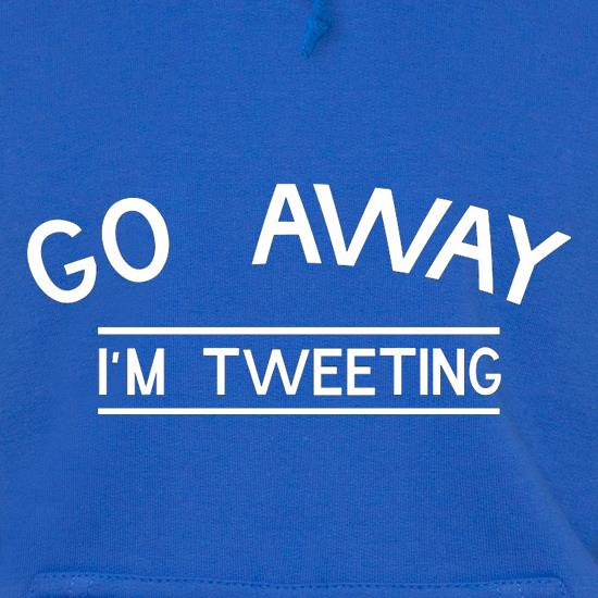 Go Away I'm Tweeting t shirt