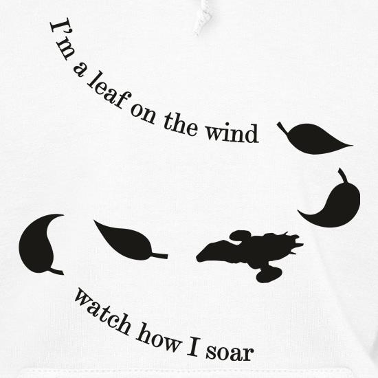 I'm A Leaf On The Wind t shirt