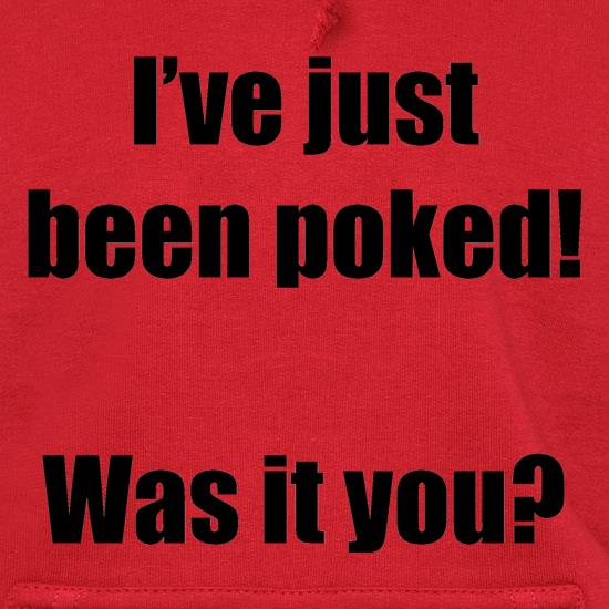I've just been poked! Was it you? t shirt