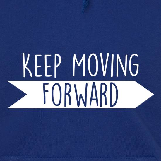 Keep Moving Forward t shirt