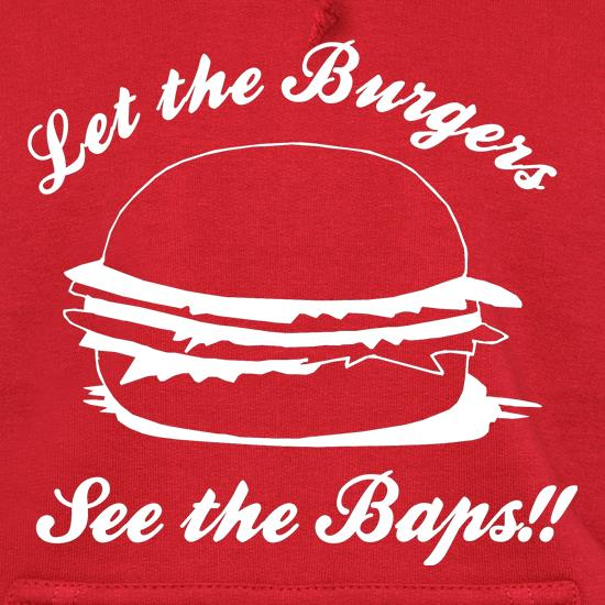 Let the burgers see the baps t shirt