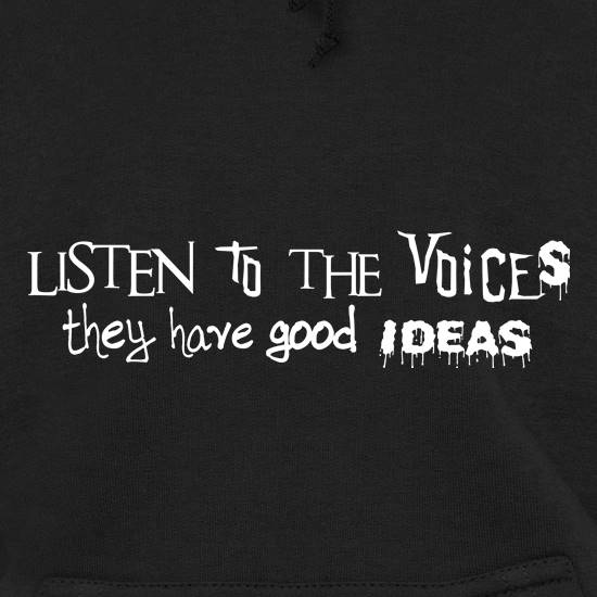 Listen to the Voices t shirt