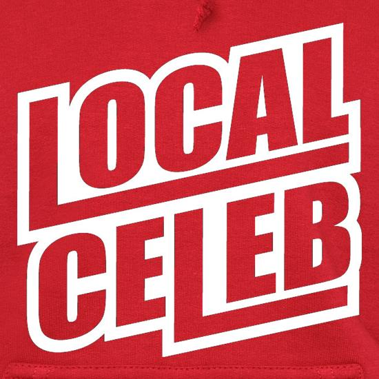 Local Celeb t shirt