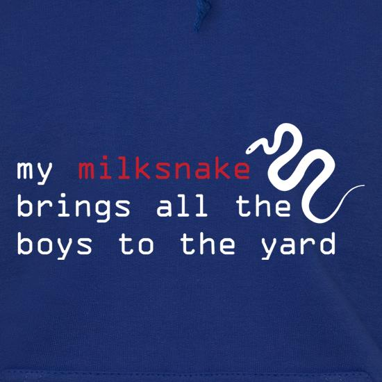 My Milksnake Brings All The Boys To The Yard t shirt
