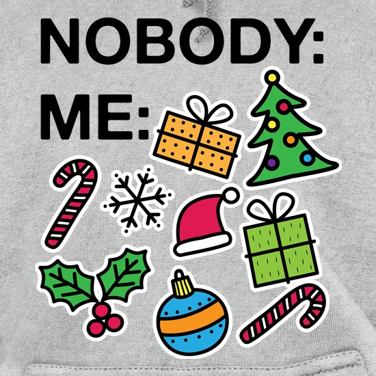Nobody Vs Me At Christmas t shirt