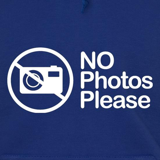 No Photos Please t shirt