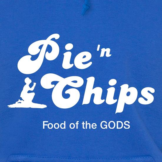 Pie and Chips - Food of the Gods t shirt