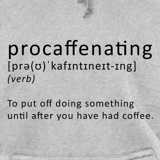 Procaffenating t shirt