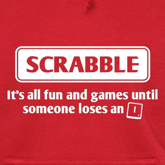Scrabble It's All Fun And Games Until Someone Loses An I t shirt