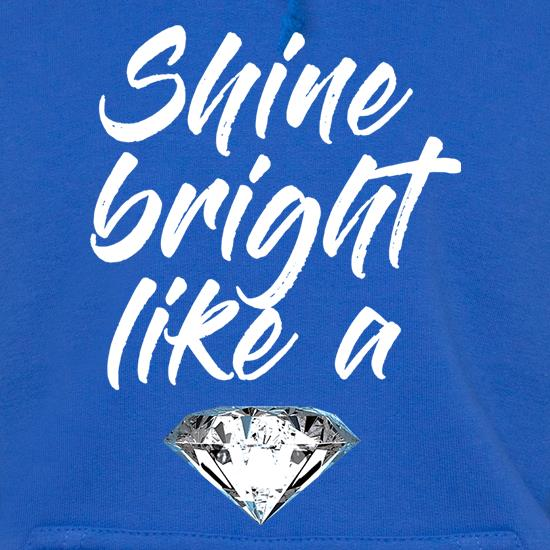 Shine Bright Like A Diamond t shirt