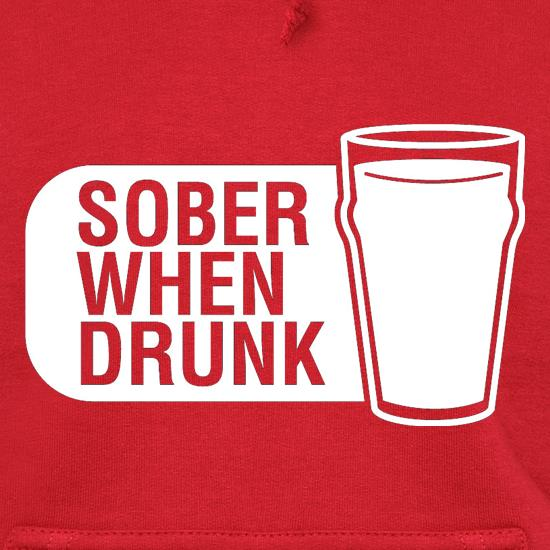 Sober When Drunk t shirt
