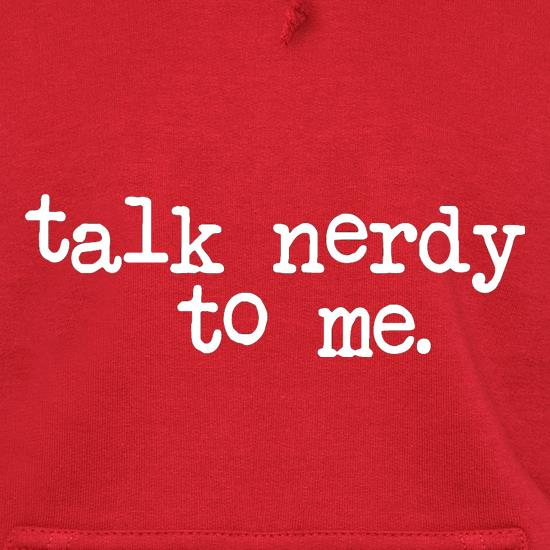 Talk Nerdy To Me t shirt