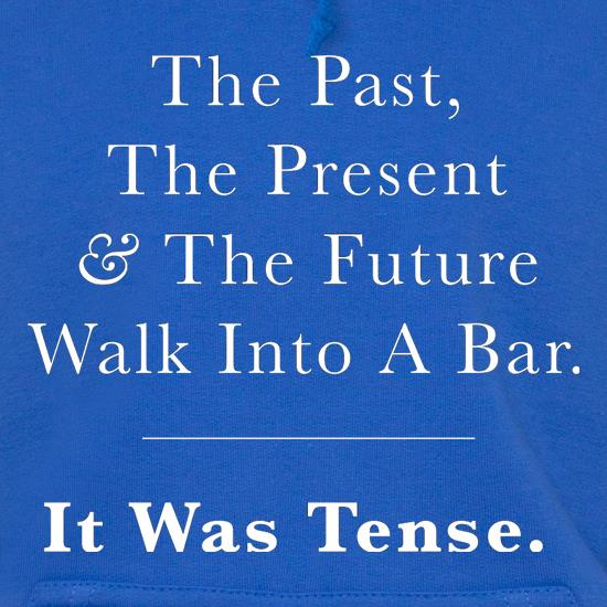The Past The Present And The Future Walk Into A Bar. It Was Tense t shirt
