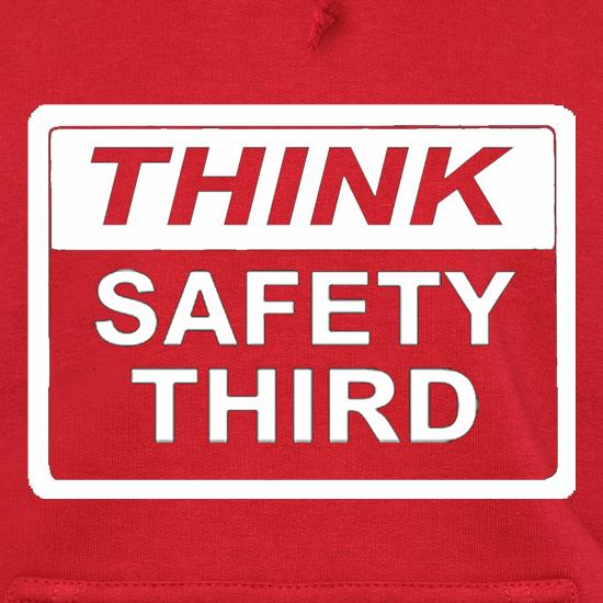 Think Safety Third t shirt