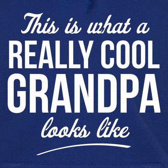 This is what a really cool Grandpa looks like t shirt