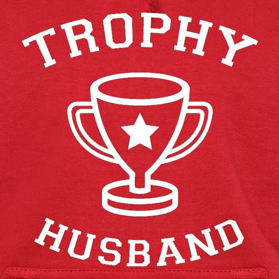 Trophy Husband t shirt