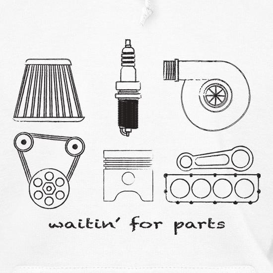 Waitin' for Parts t shirt