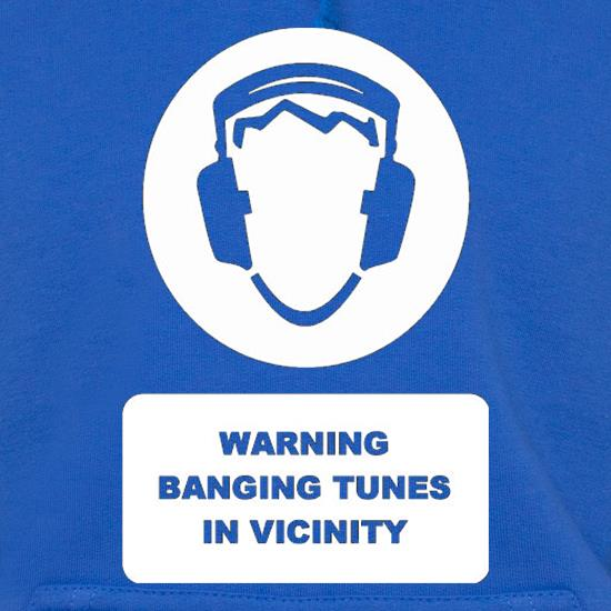 Warning Banging Tunes In Vicinity t shirt