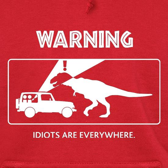 Warning Idiots Are Everywhere t shirt