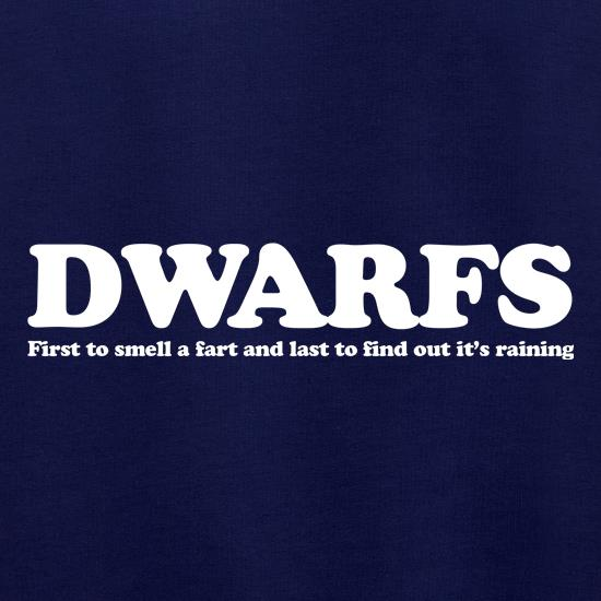 Dwarfs first to smell a fart and last to find out it's raining t shirt