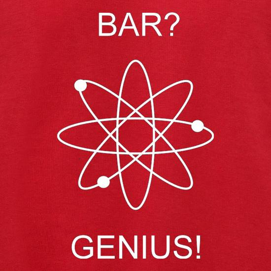 Bar? Genius t shirt
