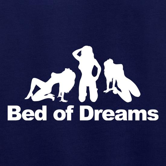 Bed of dreams t shirt