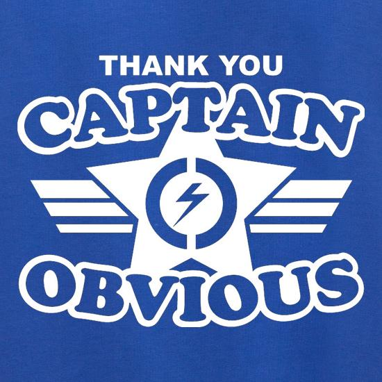 Thank You Captain Obvious t shirt