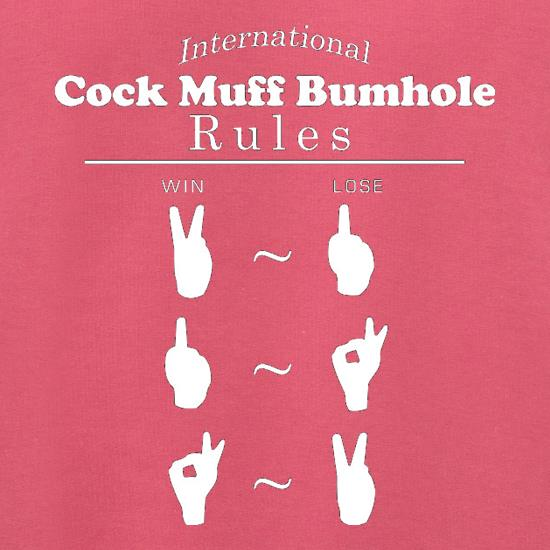 International Cock Muff Bumhole Rules t shirt
