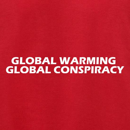 Global warming global conspiracy t shirt