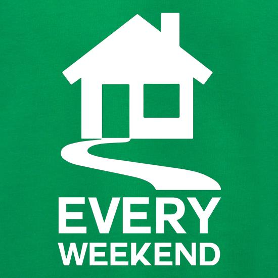 House Every Weekend t shirt