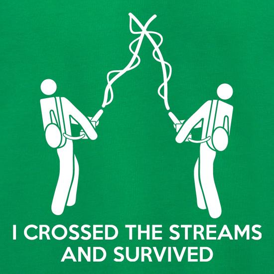 I Crossed The Streams And Survived t shirt