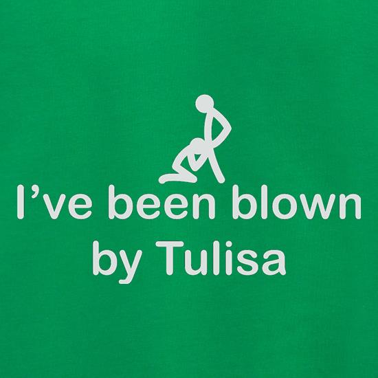 I've Been Blown By Tulisa t shirt