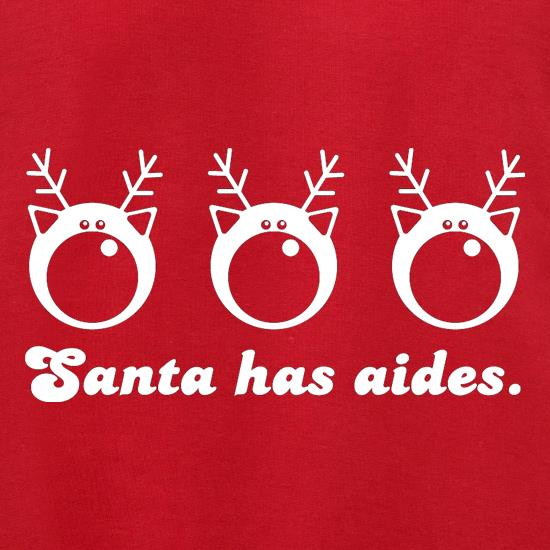Santa Has Aides t shirt