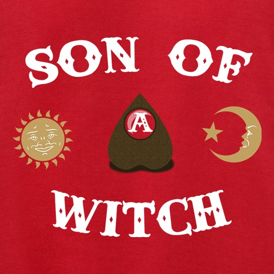 Son Of A Witch t shirt