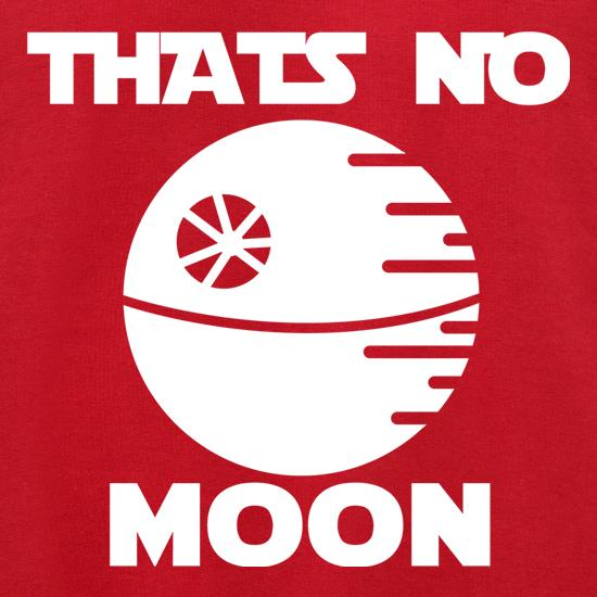 That's No Moon t shirt