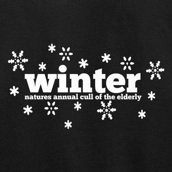 Winter Natures Annual Cull Of The Elderly t shirt