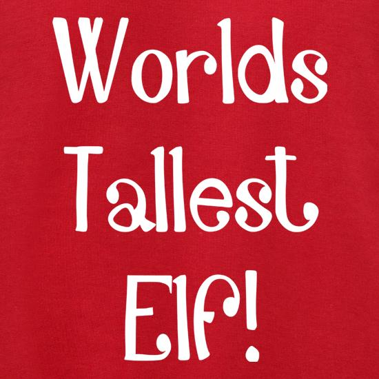 Worlds Tallest Elf t shirt