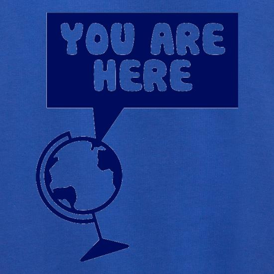 You Are Here t shirt