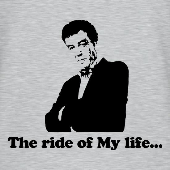 Jeremy clarkson...The ride of My life... t shirt