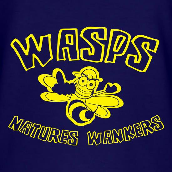 Wasps...Natures Wankers t shirt