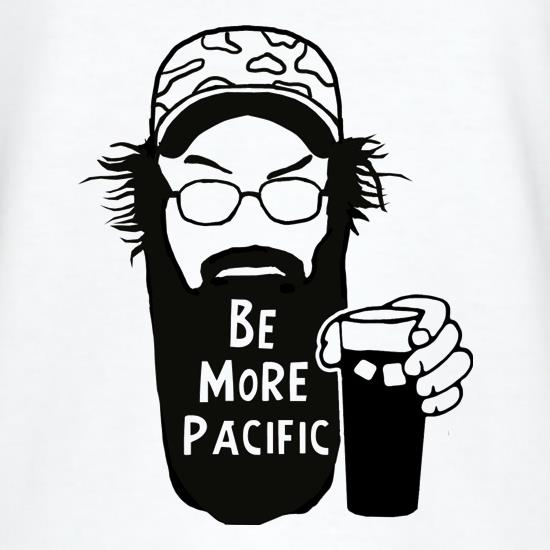 Be More Pacific t shirt